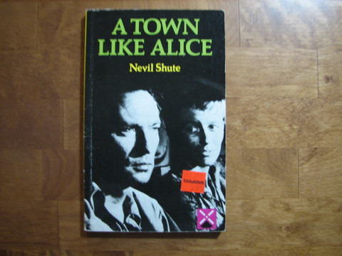 A town like Alice, Nevil Shute