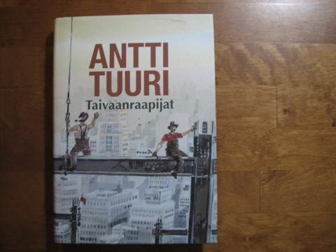 Taivaan raapijat, Antti Tuuri