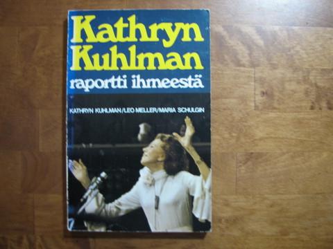 Raportti ihmeestä, Kathryn Kuhlman