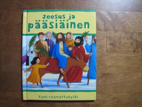 Jeesus ja pääsiäinen, Sophia Piper, Estelle Corke