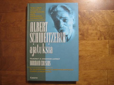 Albert Schweitzerin ajatuksia, Norman Cousins (toim.)