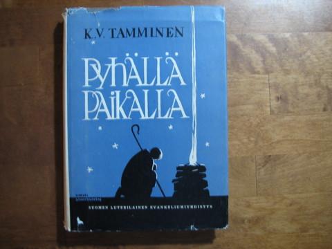 Pyhällä paikalla, K.V. Tamminen