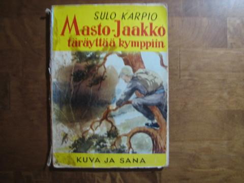 Masto-Jaakko täräyttää kymppiin, Sulo Karpio