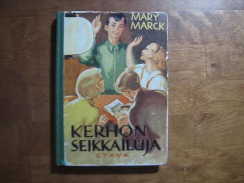 Kerhon seikkailija, Mary Marck