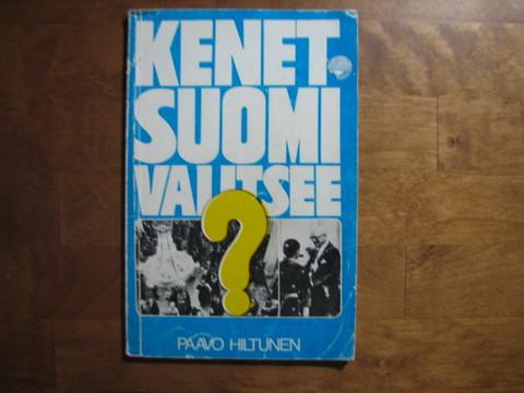 Kenet Suomi valitsee, Paavo Hiltunen