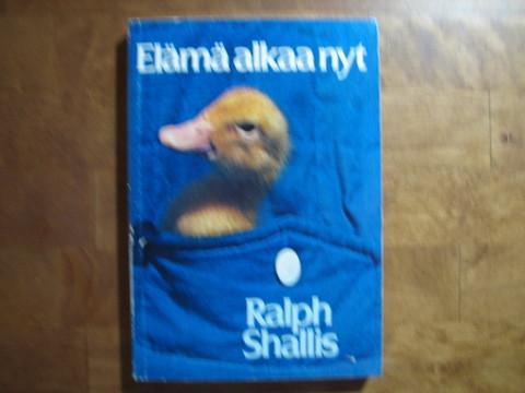 Elämä alkaa nyt, Ralph Shallis