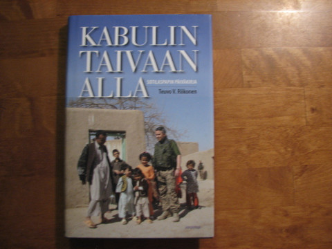 Kabulin taivaan alla, sotilaspapin päiväkirja, Teuvo V. Riikonen