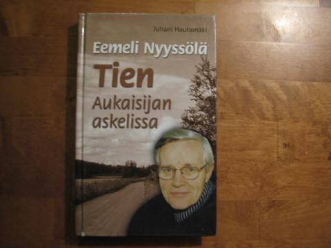 Eemeli Nyyssölä, tien aukaisijan askelissa, Juhani Hautamäki