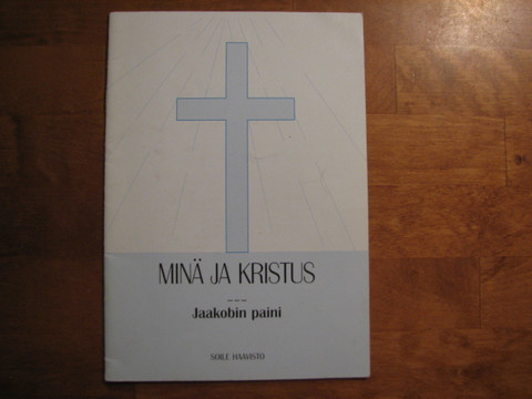 Minä ja Kristus, Jaakobin paini, Soile Haavisto