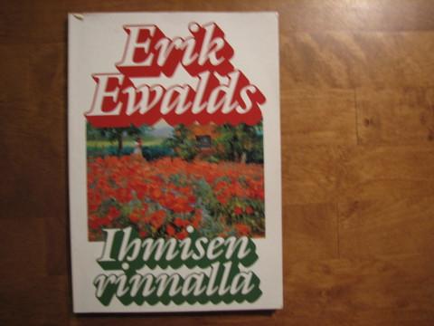 Ihmisen rinnalla, Erik Ewalds