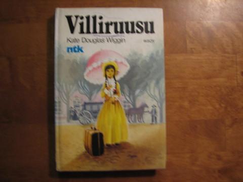 Villiruusu, Kate Douglas Wiggin