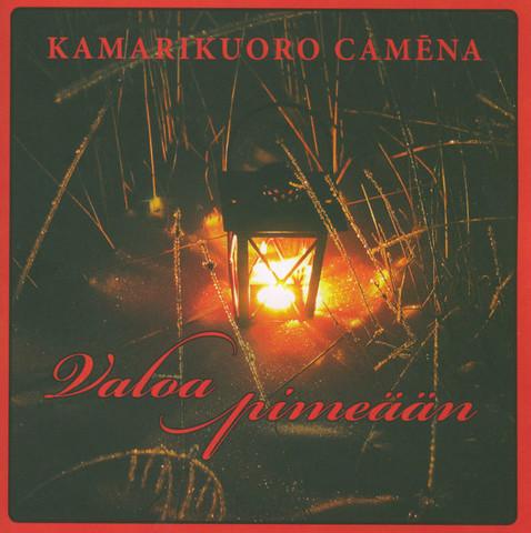 Valoa pimeään, kamarikuoro Camena, o