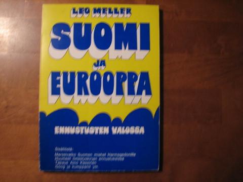 Suomi ja Eurooppa ennustusten valossa, Leo Meller