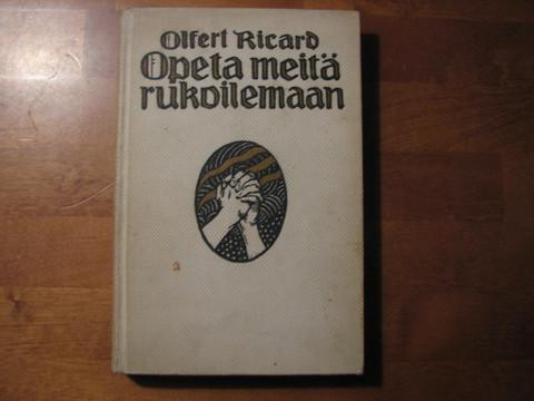 Opeta meitä rukoilemaan, Olfert Ricard
