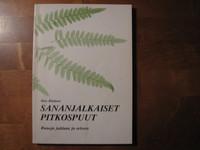 Sananjalkaiset pitkospuut, runoja arkeen ja juhlaan, Otto Räsänen