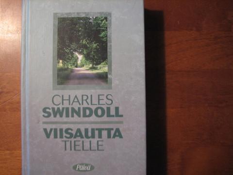 Viisautta tielle, Charles Swindoll