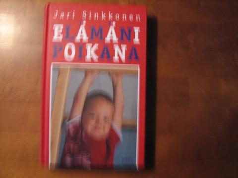 Elämäni poikana, Jari Sinkkonen