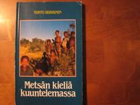 Metsän kieliä kuuntelemassa, Terttu Heikkinen
