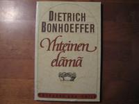 Yhteinen elämä, Dietrich Bonhoeffer