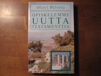 Opiskelemme Uutta Testamenttia, Olavi Peltola