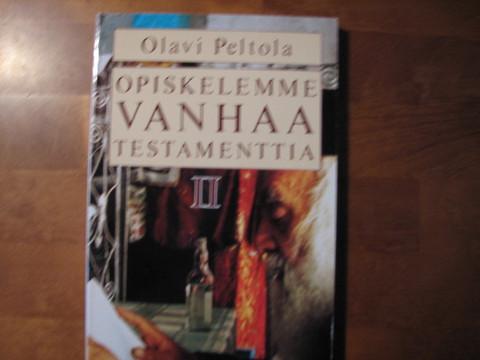 Opiskelemme Vanhaa Testamenttia II, Olavi Peltola