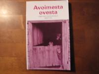 Avoimesta ovesta, tieni heränneiden pariin, Paavo Maunula (toim.)