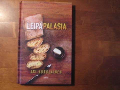 Leipäpalasia, Ari Korolainen