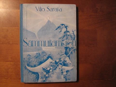 Sammuttamaton, Viljo Saraja