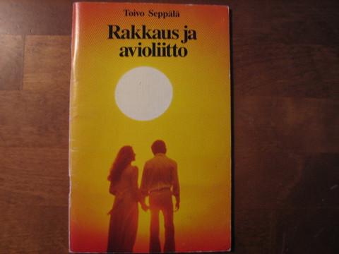 Rakkaus ja avioliitto, Toivo Seppälä