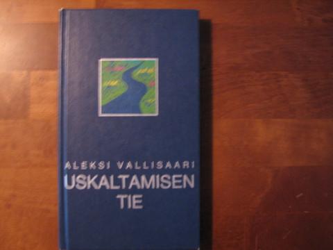Uskaltamisen tie, Aleksi Vallisaari