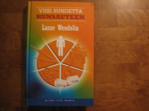 Viisi suhdetta runsauteen, Lasse Wendelin