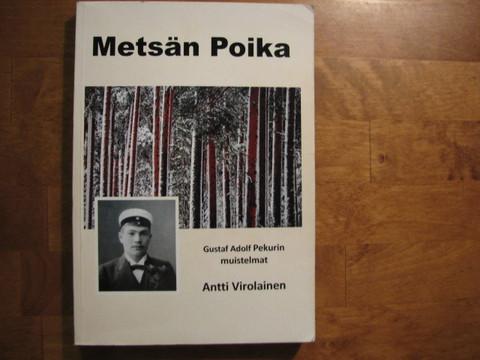 Metsänpoika, Gustaf Adolf Pekurin muistelmat, Antti Virolainen