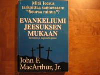 Evankeliumi Jeesuksen mukaan, John F. MacArthur, Jr.