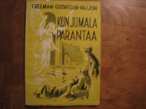 Kun Jumala parantaa, William Freeman, Harald Gustafsson, Fl. Hällzon