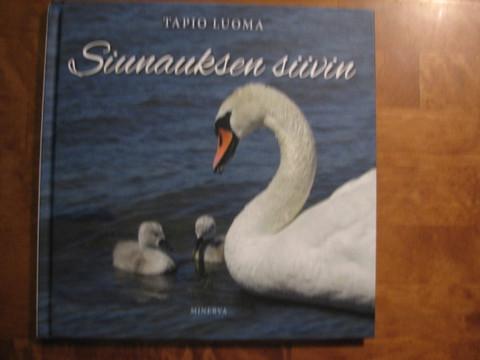 Siunauksen siivin, Tapio Luoma