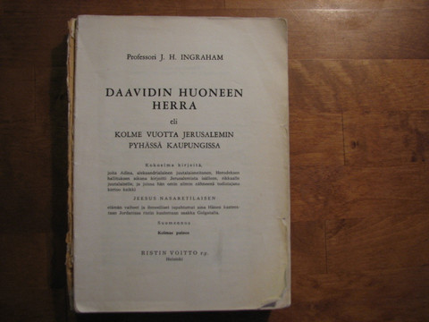 Daavidin huoneen Herra, J.H. Ingraham
