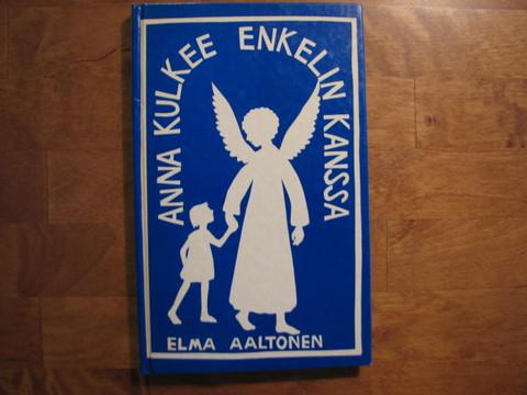 Anna kulkee enkelin kanssa, Elma Aaltonen, d2