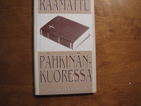 Raamattu pähkinänkuoressa, Osmo Haavisto