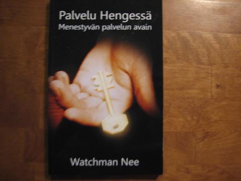 Palvelu Hengessä, menestyvän palvelun avain, Watchman Nee