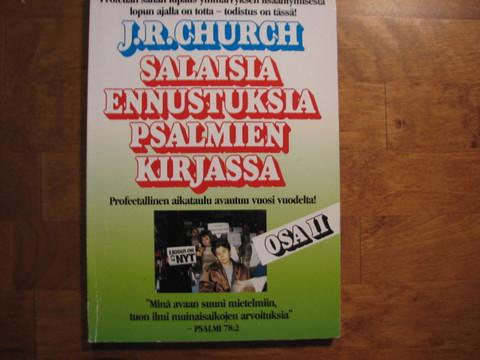 Salaisia ennustuksia Psalmien kirjassa II, J.R. Church