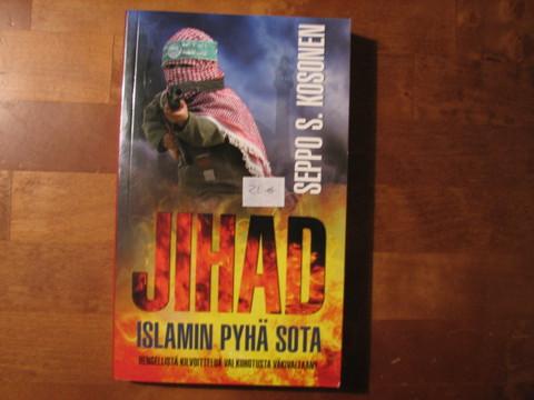 Jihad, islamin pyhä sota, Seppo S. Kosonen