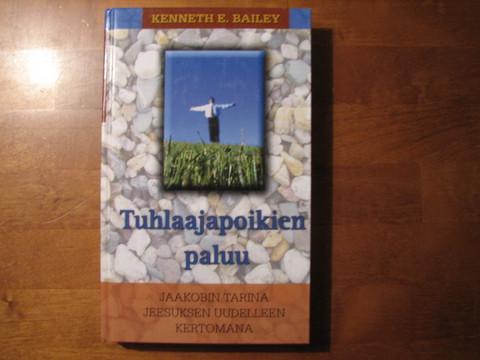 Tuhlaajapoikien paluu, Kenneth E. Bailey