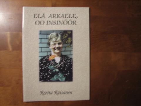 Elä arkaele, oo insinöör, Reetta Räisänen