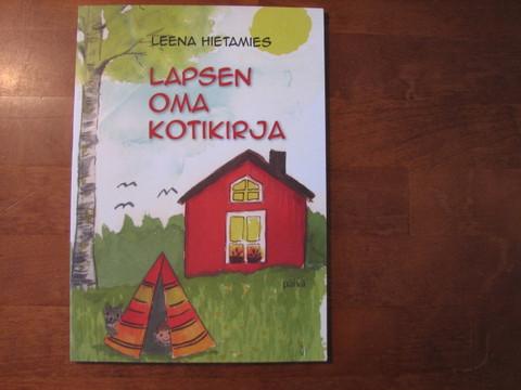 Lapsen oma kotikirja, Leena Hietamies