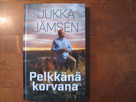 Pelkkänä korvana, Jukka Jämsén