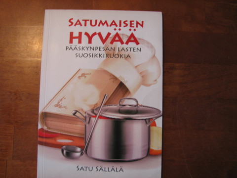 Satumaisen hyvää, Pääskynpesän lasten suosikkiruokia, Satu Sällälä, d2