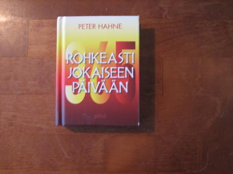 Rohkeasti jokaiseen päivään, Peter Hahne