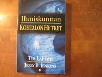 Ihmiskunnan kohtalonhetket, Tim LaHaye, Jerry B. Jenkins