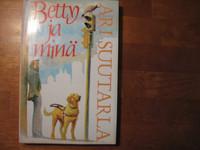 Betty ja minä, Ari Suutarla