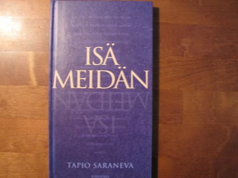 Isä meidän, Tapio Saraneva